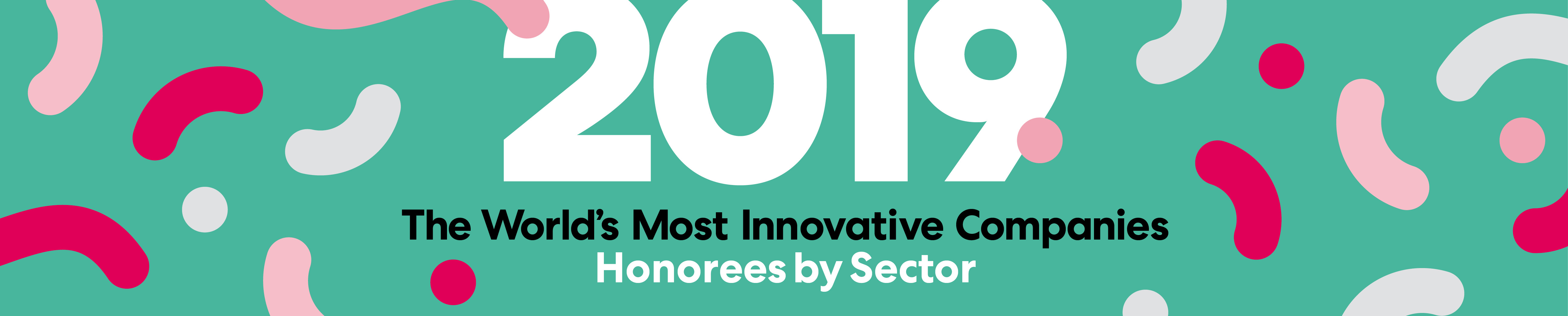 The World's 50 Most Innovative Companies of 2019 | Fast Company