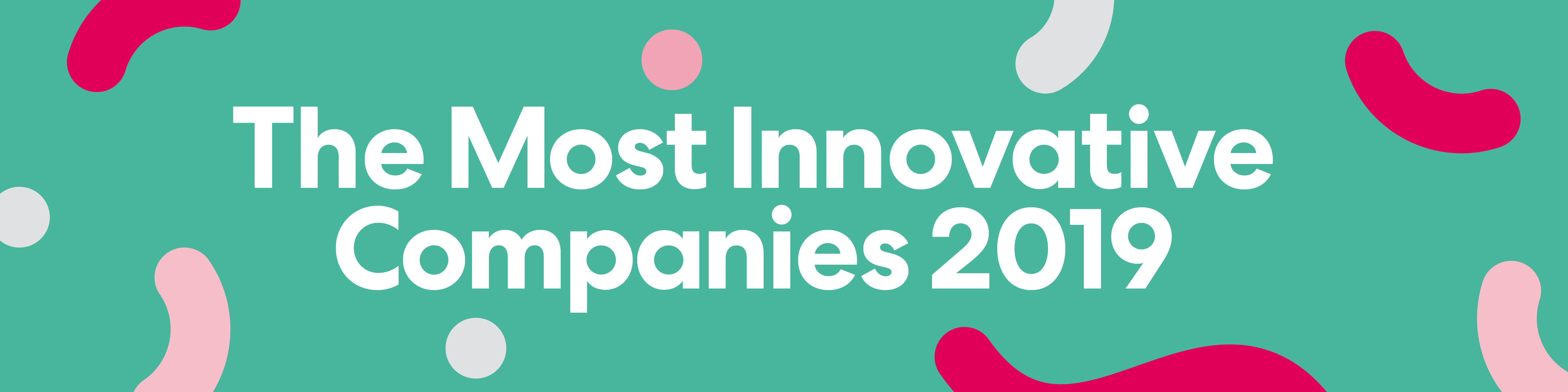 The World's Most Innovative Companies 2019: Advertising Honorees
