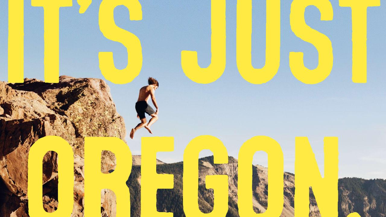 Even Oregon's Tourism Ads Have A Detached Sense Of Cool