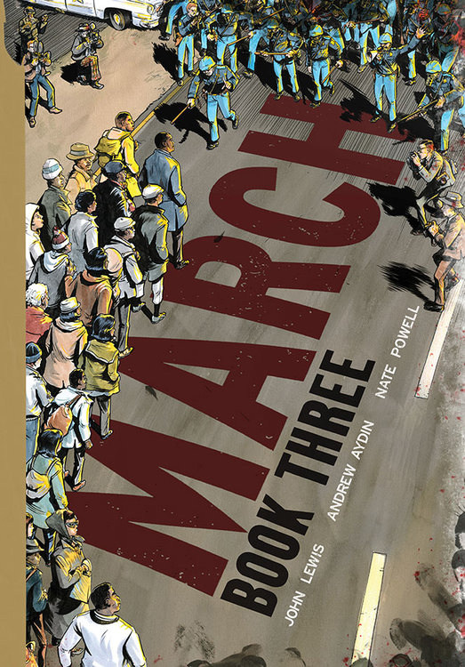 March book three is the first graphic novel to win a national book initially a look back at a tumultuous time march has become a blueprint for action given the current political upheaval the story of the movement must be malvernweather Image collections