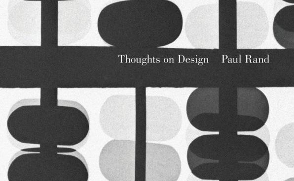 Paul Rand's 4 Most Enduring Bits Of Design Wisdom