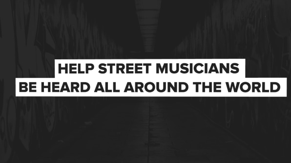 "Sound of Change"" Aims To Bring Street Musicians' Work To A"