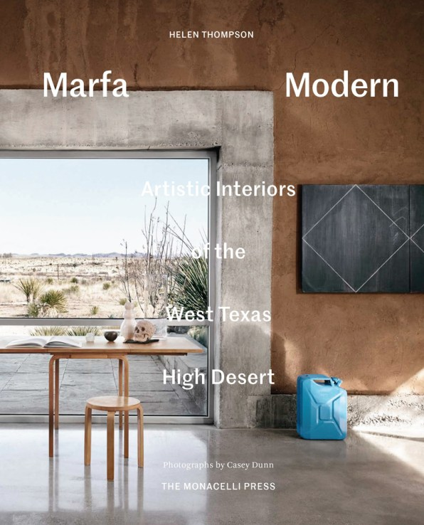 Tour The Modern Architecture Of Marfa, West Texas's Artist Oasis