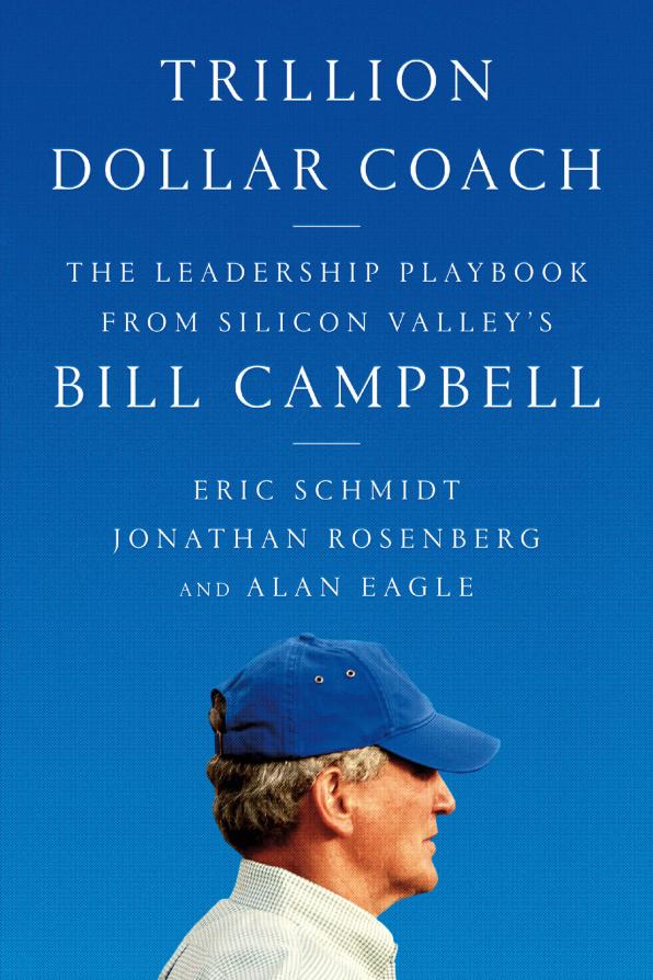 Football coach Bill Campbell became Silicon Valley's go-to guru