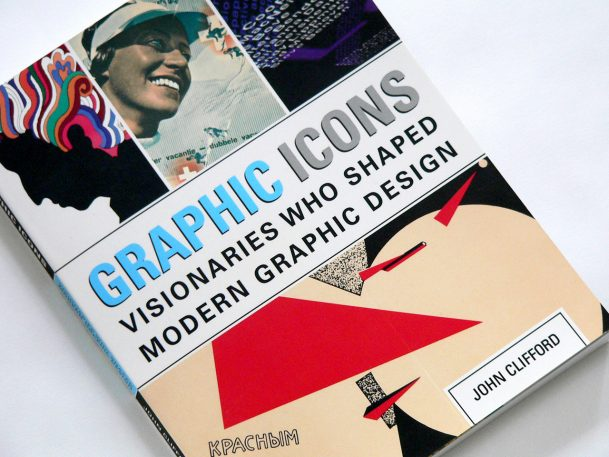 10 Crucial Lessons From History's Greatest Graphic Designers